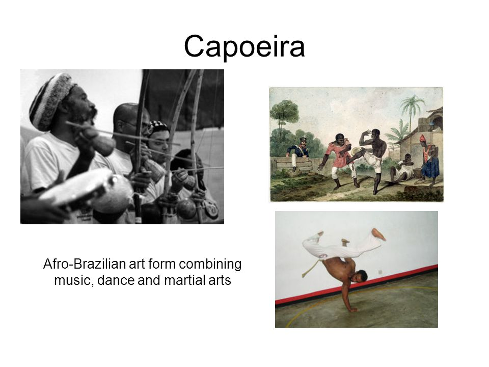 Capoeira Afro-Brazilian art form combining music, dance and martial arts