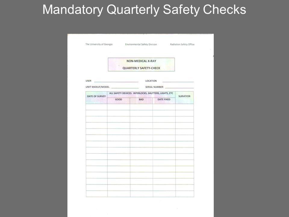 Mandatory Quarterly Safety Checks