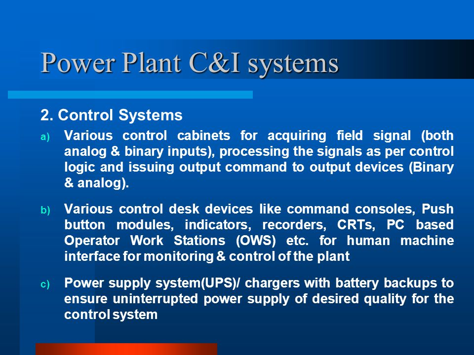Power Plant C&I systems 3.