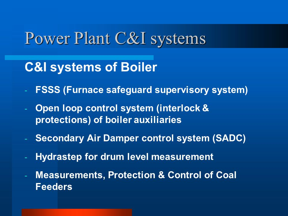 Power Plant C&I systems FSSS FUNCTIONS OF F.S.S.S 1.