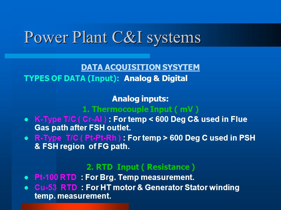 Power Plant C&I systems DATA ACQUISITION SYSYTEM Analog inputs: 3.