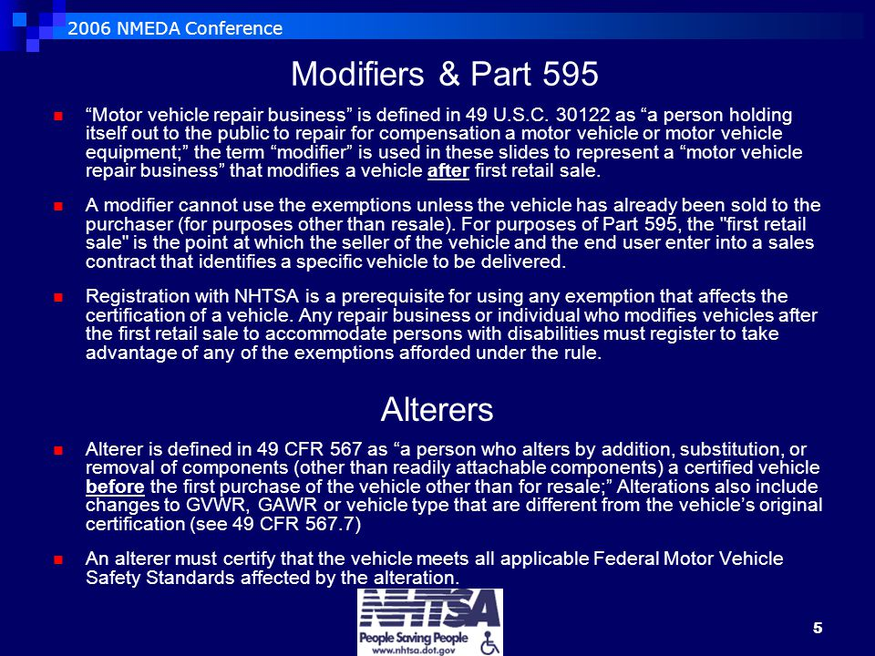 2006 NMEDA Conference 5 Modifiers & Part 595 Motor vehicle repair business is defined in 49 U.S.C.