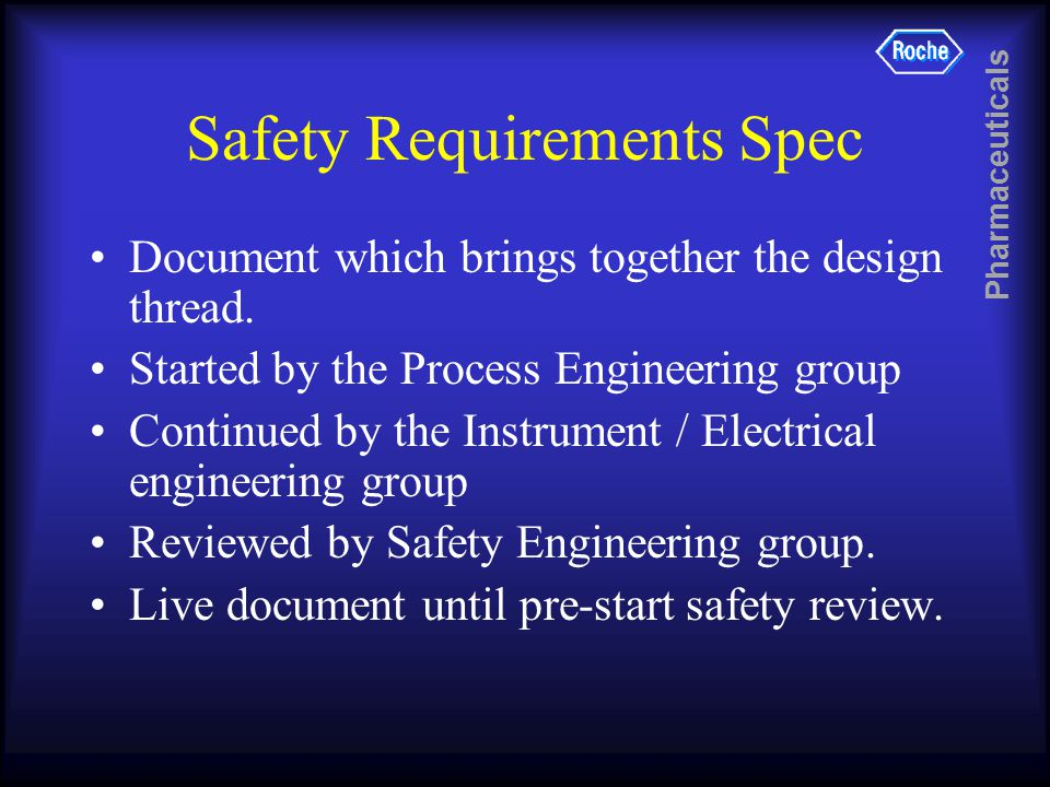 Pharmaceuticals Safety Requirements Spec Document which brings together the design thread.