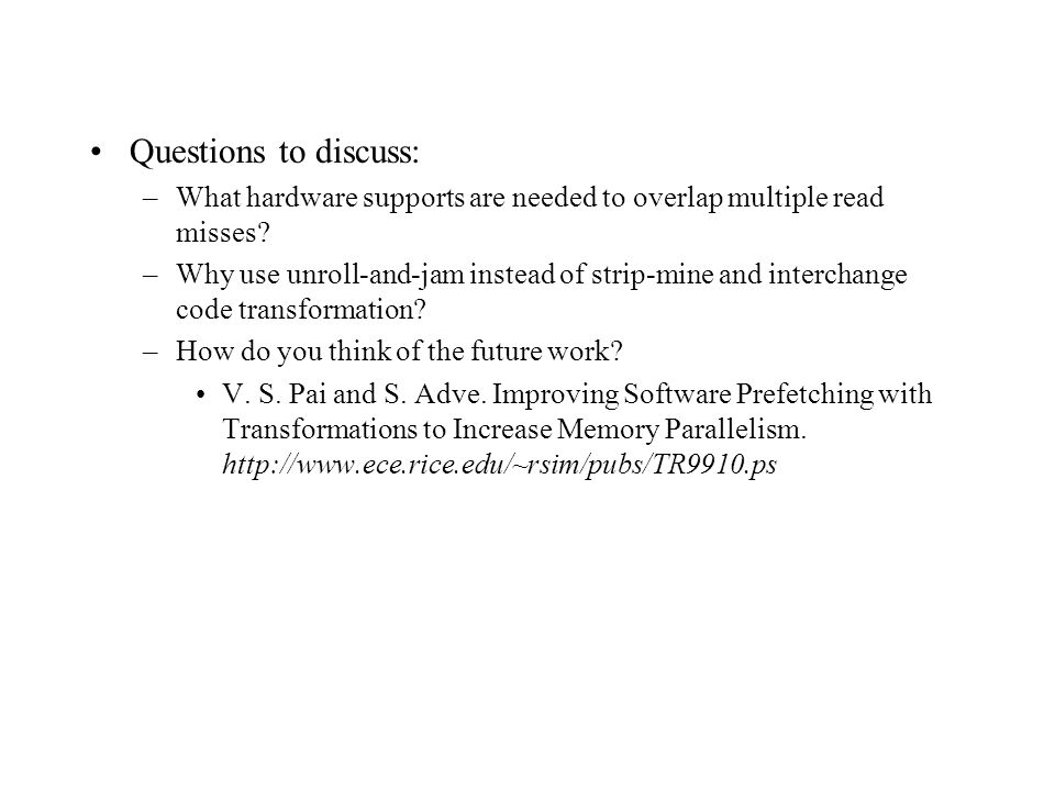 Questions to discuss: –What hardware supports are needed to overlap multiple read misses.
