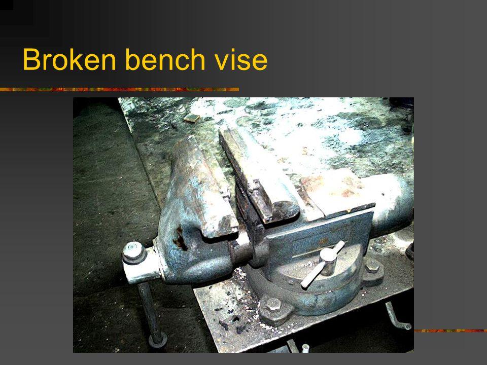 Broken bench vise
