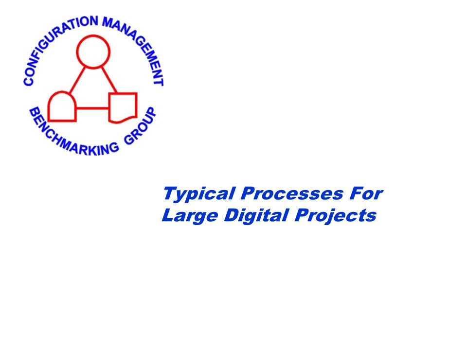 Typical Processes For Large Digital Projects