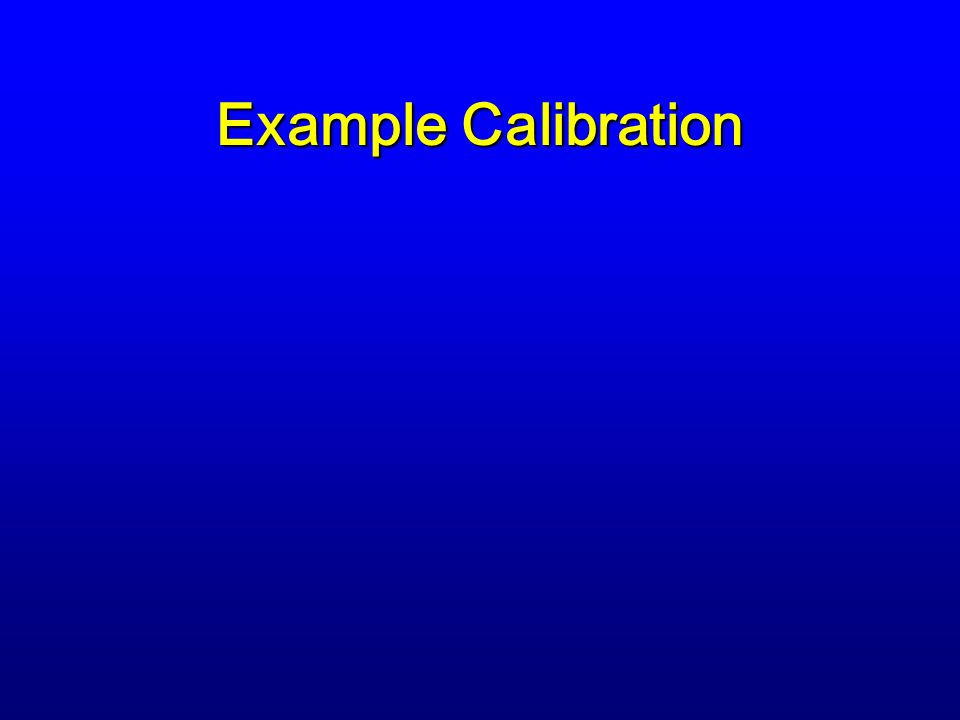Example Calibration