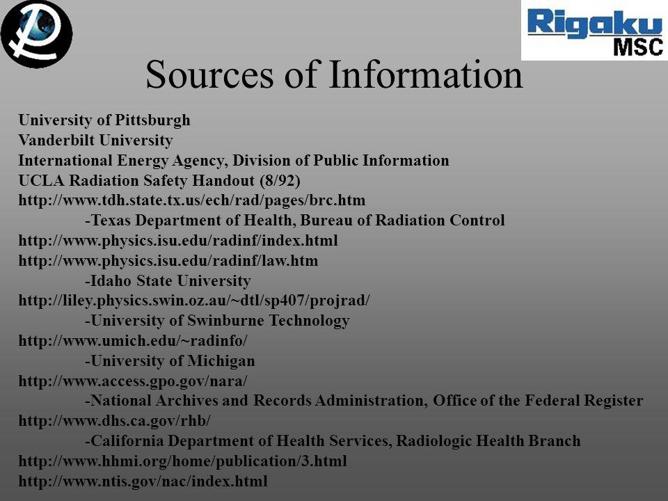 University of Pittsburgh Vanderbilt University International Energy Agency, Division of Public Information UCLA Radiation Safety Handout (8/92) http:/