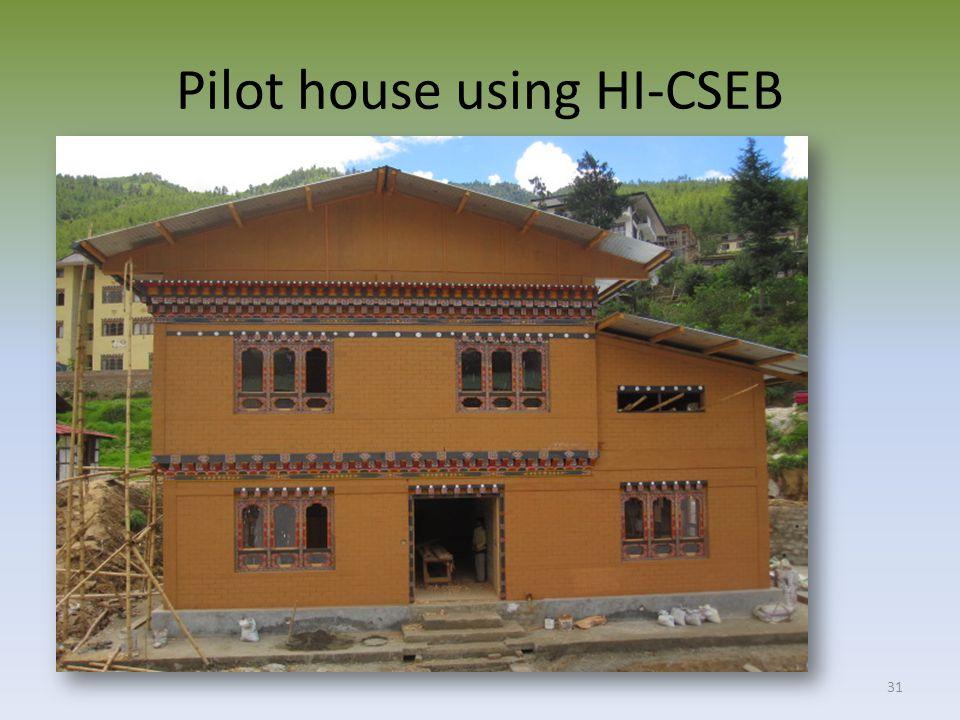 Pilot house using HI-CSEB 31