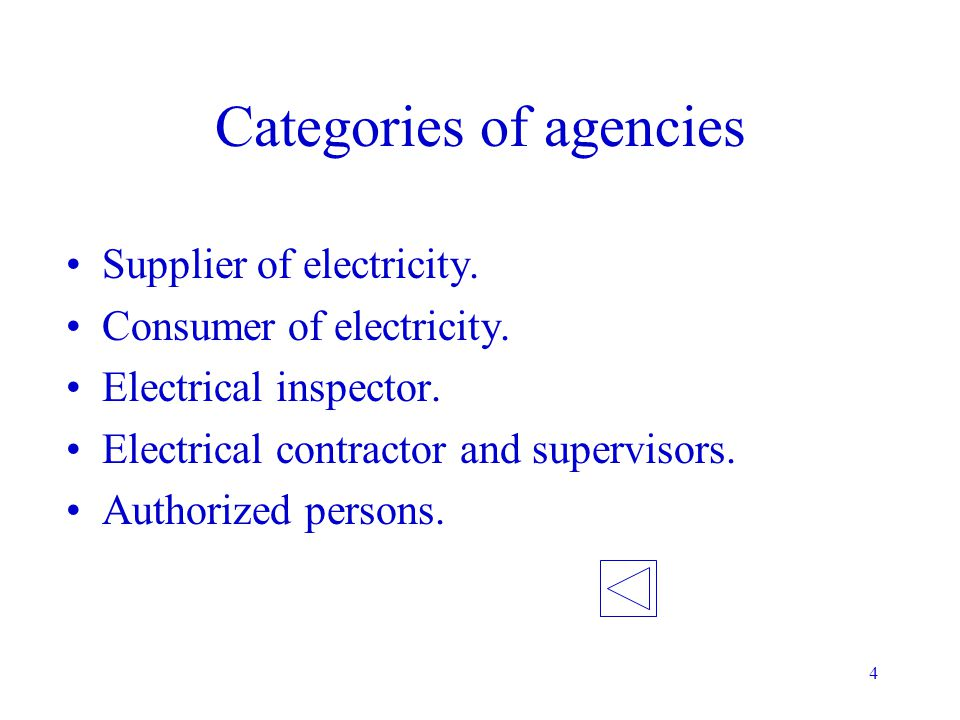 3 Make generation, transmission, distribution and utilization of electricity as safe as possible. Identification of different categories of agencies.