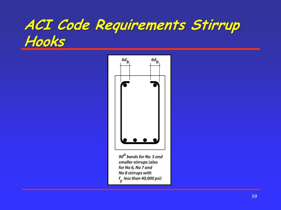 ACI Code Requirements Stirrup Hooks 39