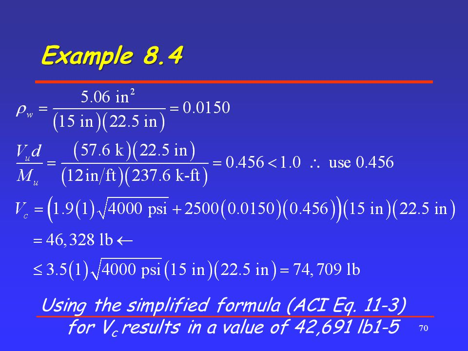 Example 8.4 70 Using the simplified formula (ACI Eq.