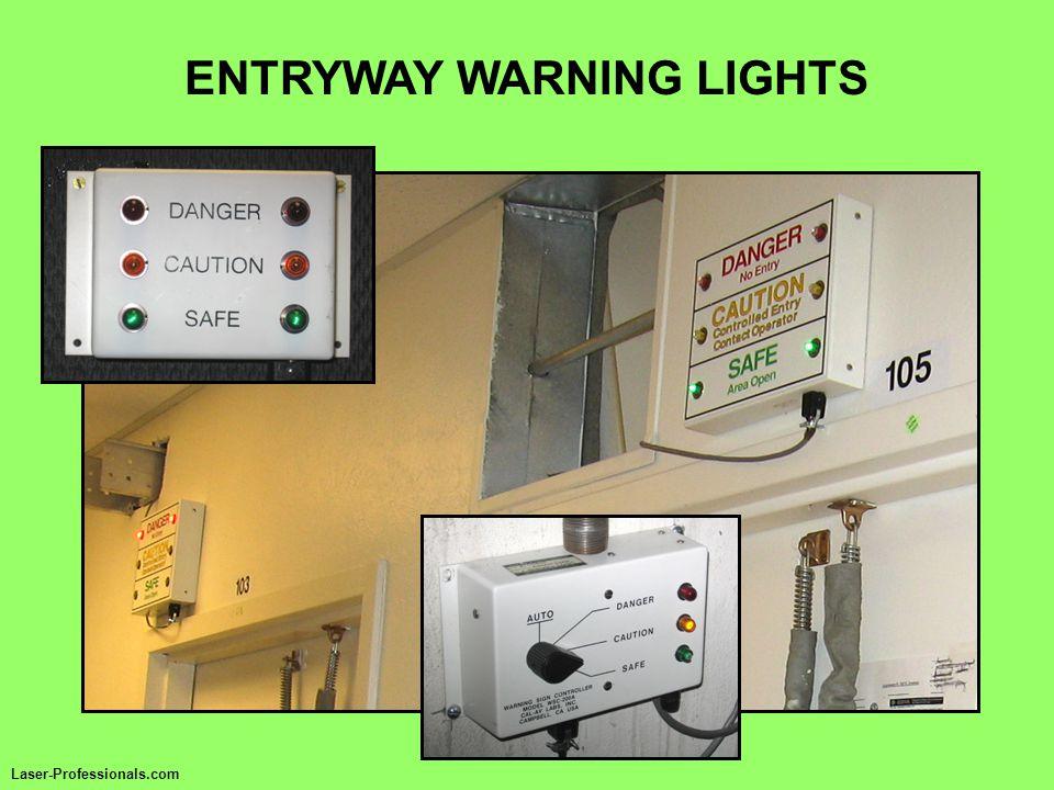 ENTRYWAY WARNING LIGHTS Laser-Professionals.com