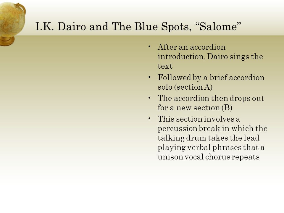 """I.K. Dairo and The Blue Spots, """"Salome"""" After an accordion introduction, Dairo sings the text Followed by a brief accordion solo (section A) The accor"""