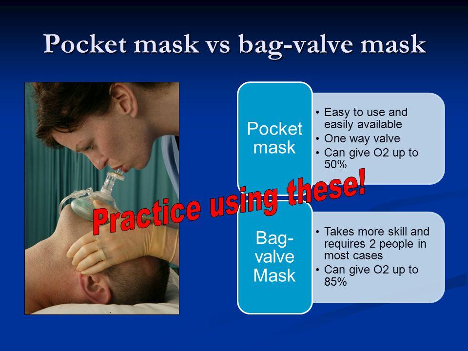Pocket mask vs bag-valve mask