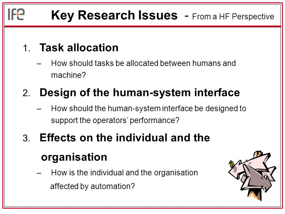 Key Research Issues - From a HF Perspective 1.