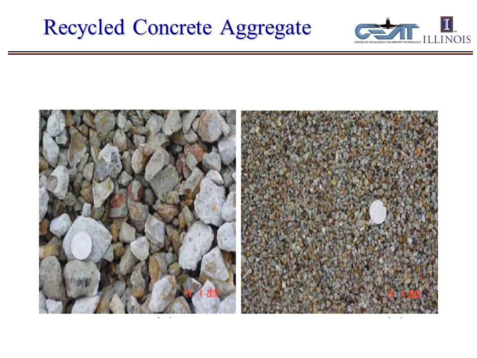Current work: Recycled Concrete as Aggregates (RCA) for new Concrete