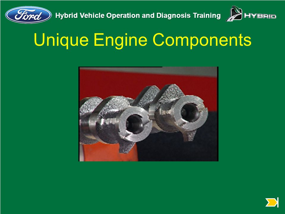 Hybrid Vehicle Operation and Diagnosis Training Unique Engine Components