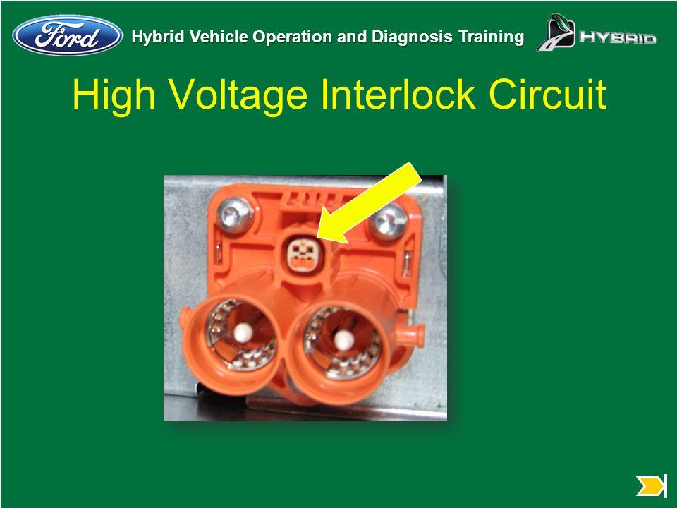 Hybrid Vehicle Operation and Diagnosis Training High Voltage Interlock Circuit