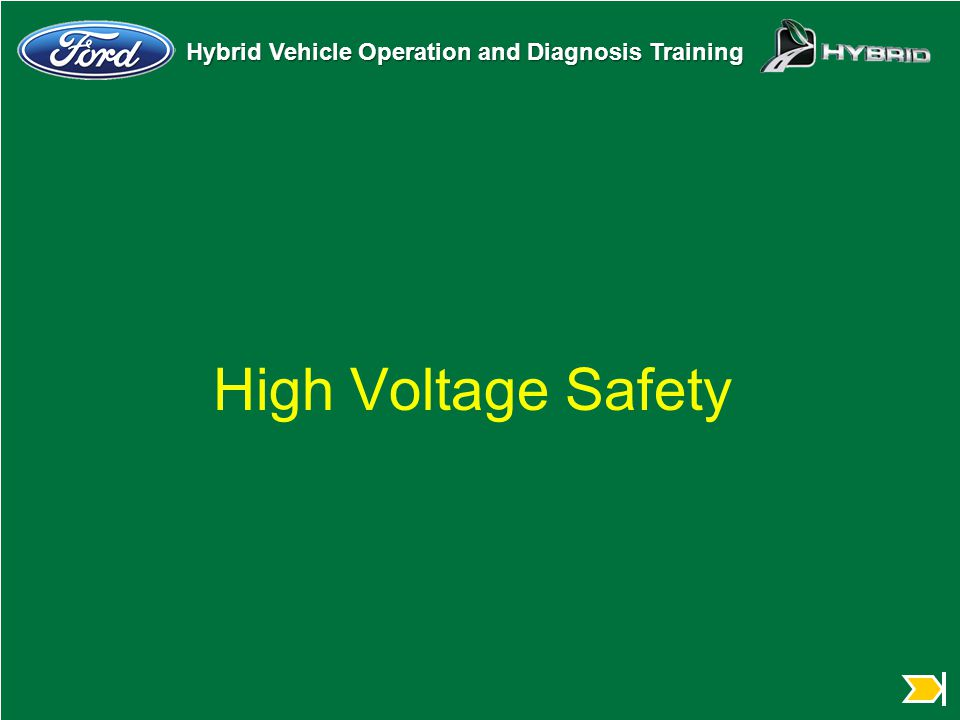 Hybrid Vehicle Operation and Diagnosis Training High Voltage Safety