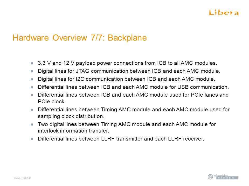 ●3.3 V and 12 V payload power connections from ICB to all AMC modules.