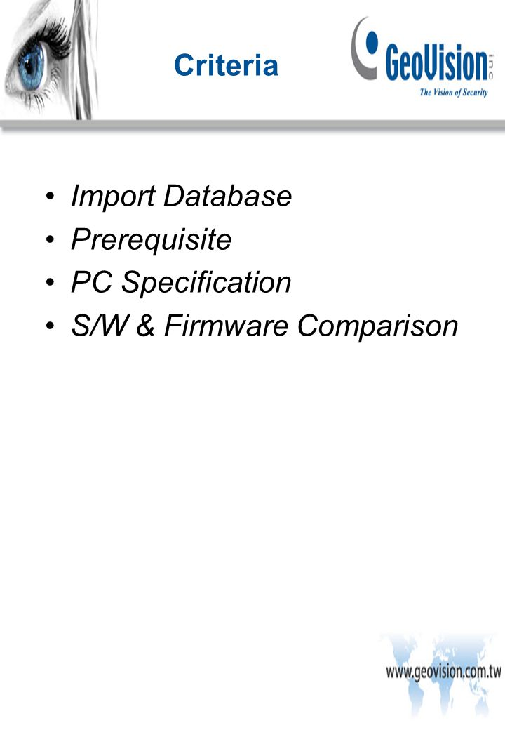 Import Database Prerequisite PC Specification S/W & Firmware Comparison Criteria