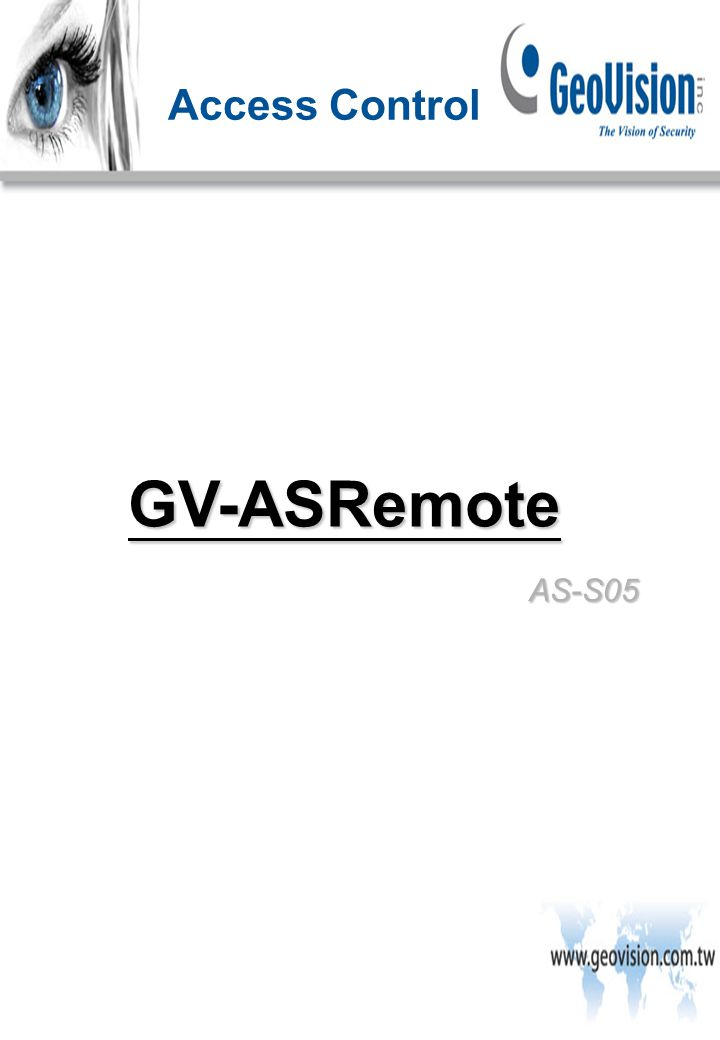 AS-S05 Access Control GV-ASRemote