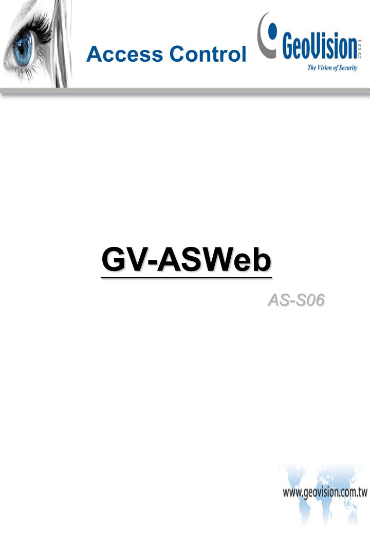 AS-S06 Access Control GV-ASWeb