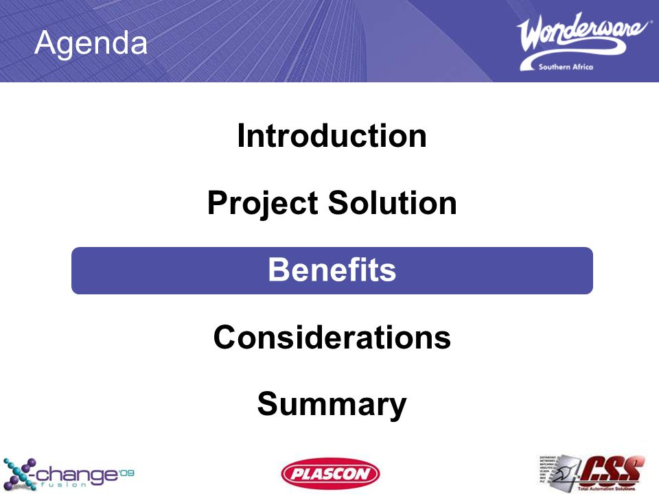 Agenda Introduction Project Solution Benefits Considerations Summary Benefits
