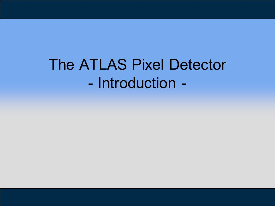 The ATLAS Pixel Detector - Introduction -