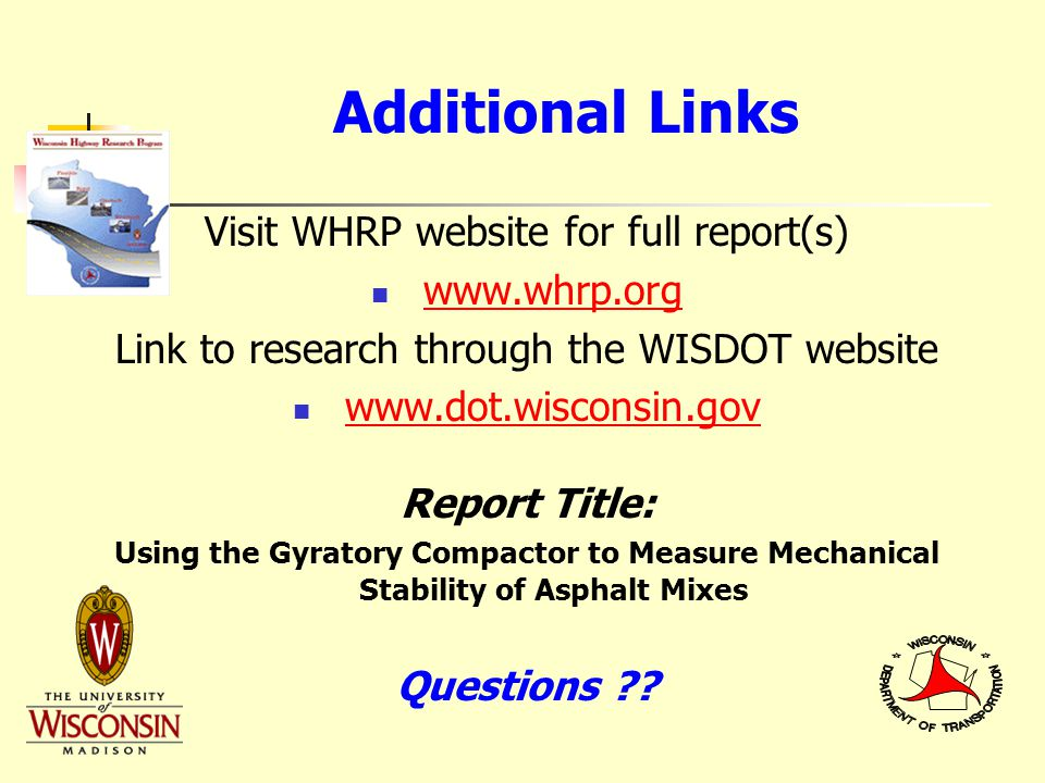 Additional Links Visit WHRP website for full report(s) www.whrp.org Link to research through the WISDOT website www.dot.wisconsin.gov Report Title: Us