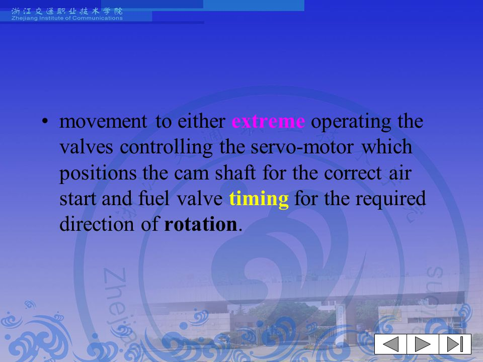 READING MATERIAL A. CONTROL OF PROPULSION MACHINERY FROM THE NAVIGATING ( 航行、驾驶 ) BRIDGE
