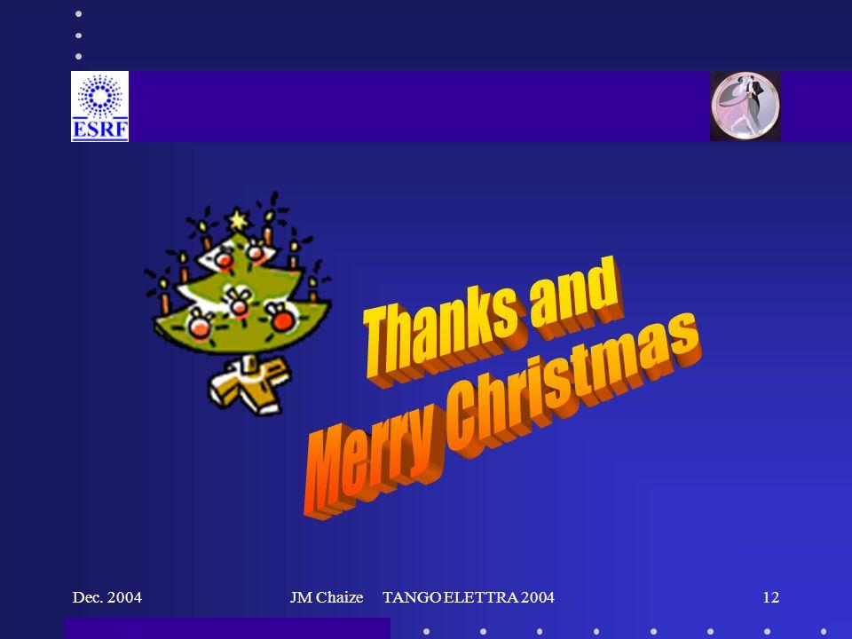 Dec. 2004JM Chaize TANGO ELETTRA 200412