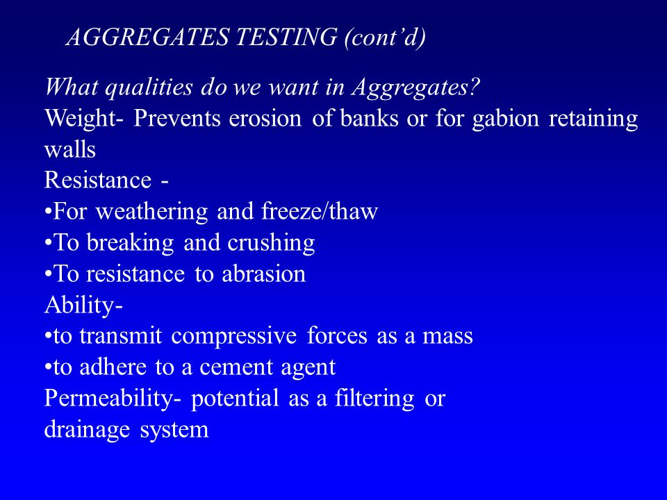 What qualities do we want in Aggregates.