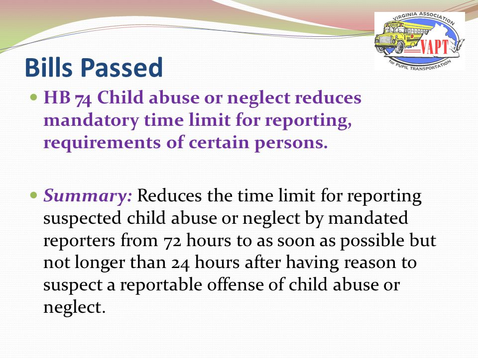 HB 74 Child abuse or neglect reduces mandatory time limit for reporting, requirements of certain persons.