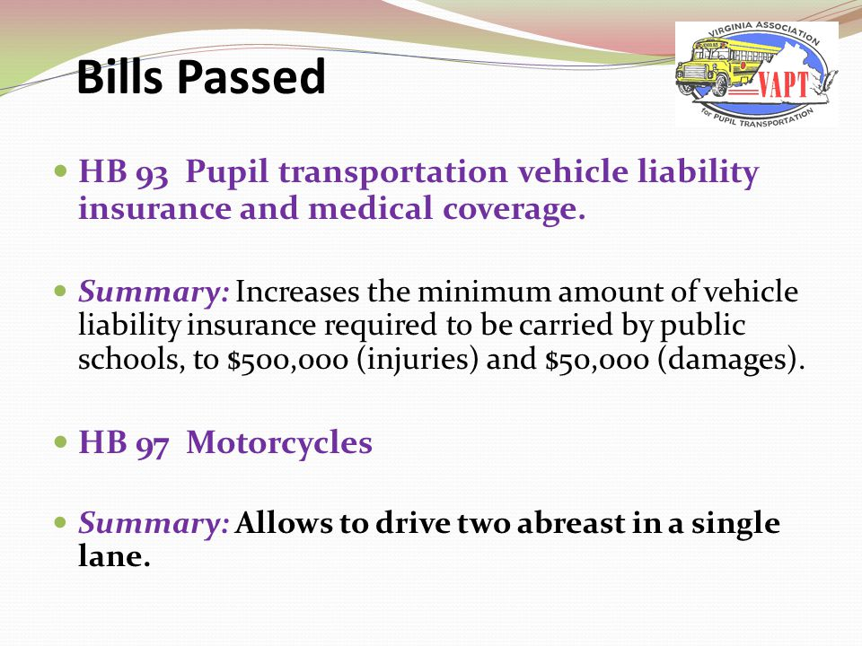 HB 93 Pupil transportation vehicle liability insurance and medical coverage.
