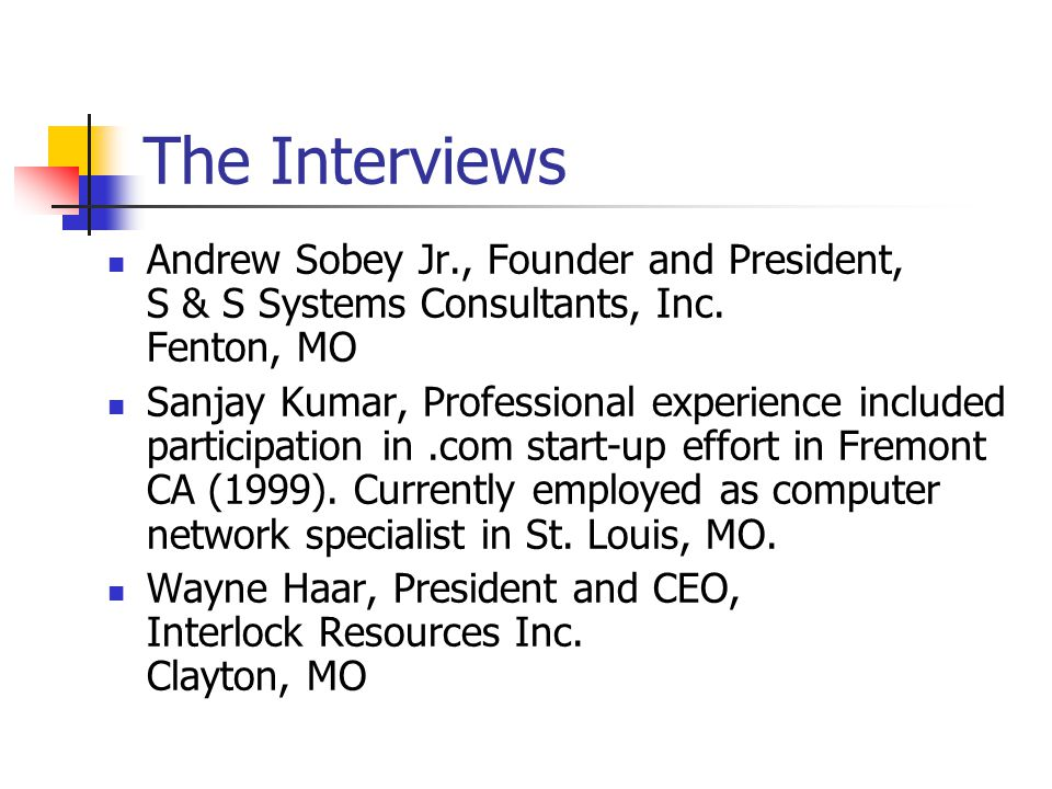 The Interviews Andrew Sobey Jr., Founder and President, S & S Systems Consultants, Inc.
