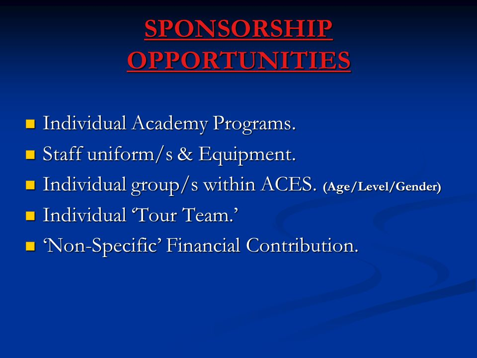 SPONSORSHIP OPPORTUNITIES Individual Academy Programs.