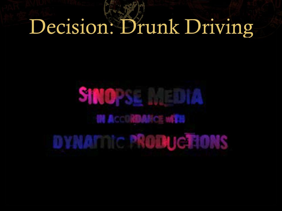 Decision: Drunk Driving