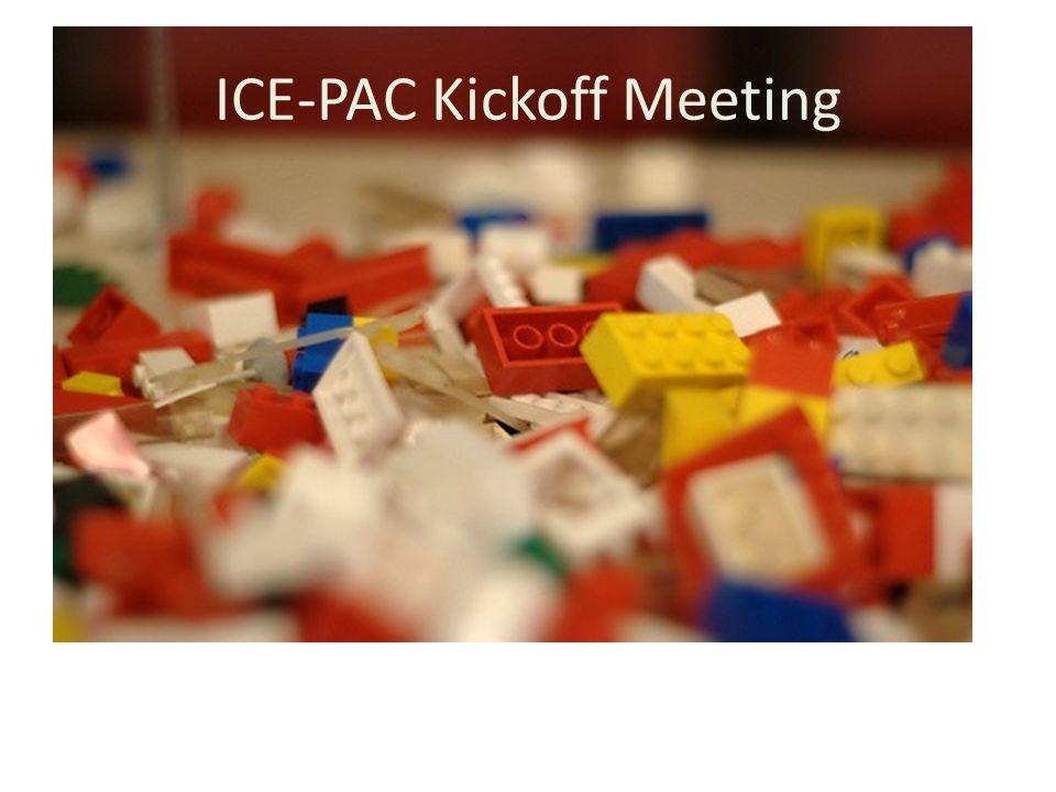 ICE-PAC Kickoff Meeting