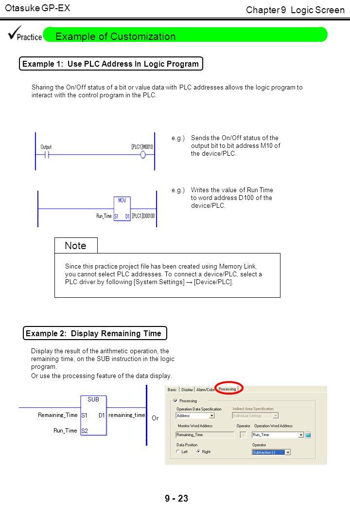 Chapter 9 Logic Screen Otasuke GP-EX 9 - 23 Example of Customization Example 1: Use PLC Address In Logic Program Sharing the On/Off status of a bit or