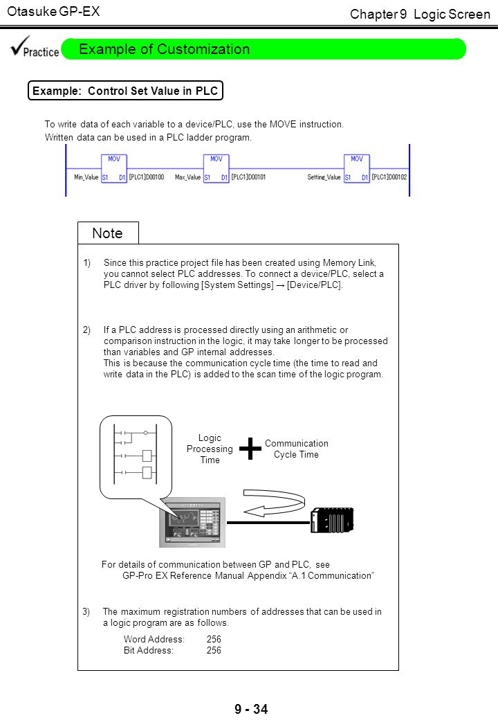 Chapter 9 Logic Screen Otasuke GP-EX 9 - 34 Example of Customization Example: Control Set Value in PLC To write data of each variable to a device/PLC,