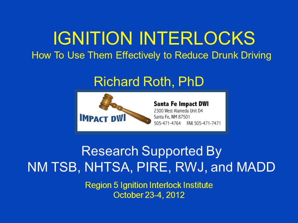 62Roth 10/23/2012Region 5 Ignition Interlock Institute VI.10 The importance of Prevention and General Deterrents