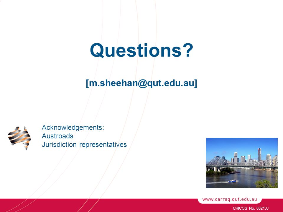 Questions. [m.sheehan@qut.edu.au] CRICOS No.