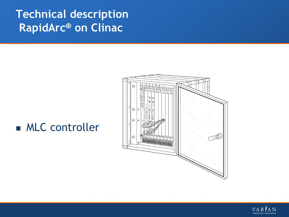 Technical description RapidArc ® on Clinac MLC controller