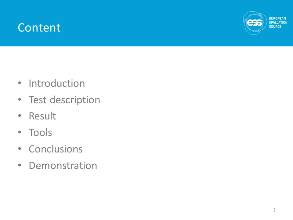 Content Introduction Test description Result Tools Conclusions Demonstration 2
