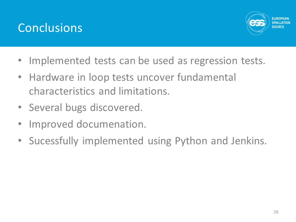 Conclusions Implemented tests can be used as regression tests.