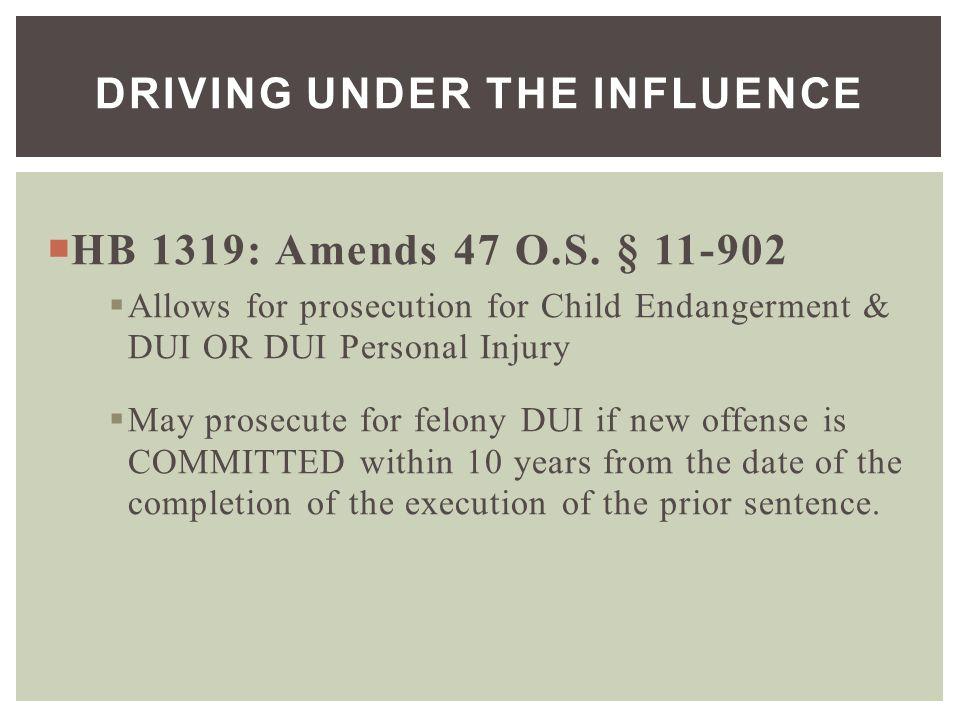  HB 1319: Amends 47 O.S.
