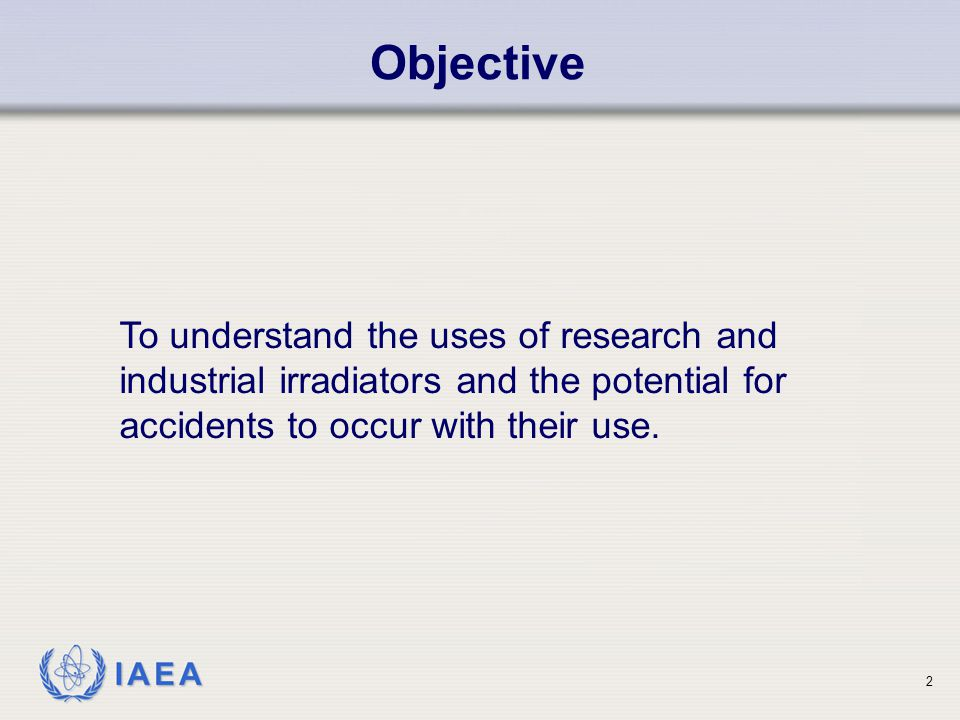 IAEA Beneficial uses of ionizing radiation.Categories of irradiation facilities.