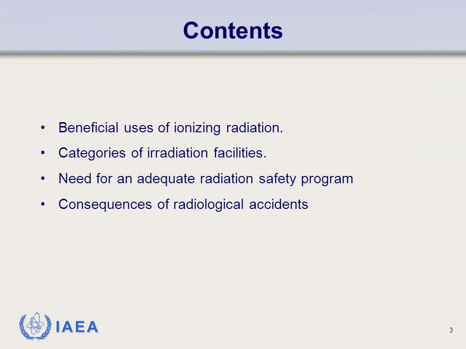IAEA Beneficial uses of ionizing radiation in irradiators Sterilization of medical products (e.g.